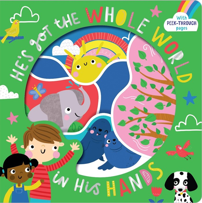 He's Got the Whole World in His Hands (Board Book)
