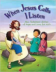 When Jesus Calls I Listen (Hard Cover)