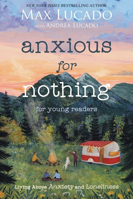 Anxious for Nothing (Young Readers Edition) (Paperback)