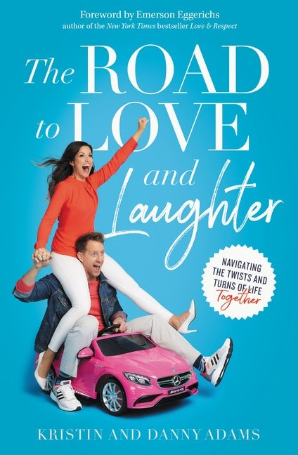 The Road to Love and Laughter (Paperback)