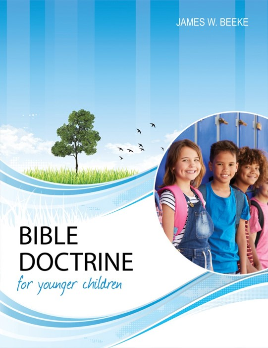Bible Doctrine for Younger Children, Second Edition (Hard Cover)