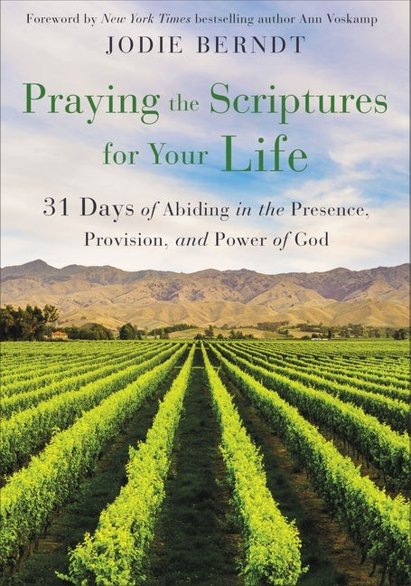 Praying the Scriptures for Your Life (Paperback)