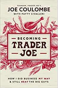 Becoming Trader Joe (Paperback)
