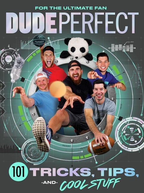 Dude Perfect 101 Tricks, Tips, and Cool Stuff (Hard Cover)