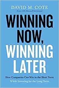 Winning Now, Winning Later (Paperback)