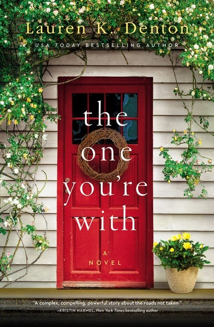 The One You're With (Hard Cover)