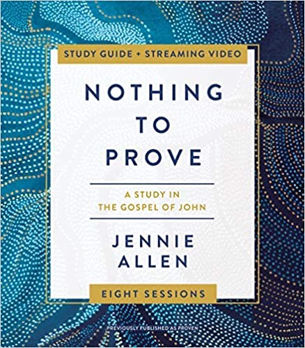 Nothing to Prove Study Guide (Hard Cover)