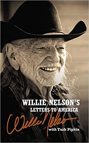 Willie Nelson's Letters to America (Hard Cover)