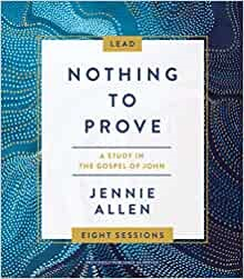 Nothing to Prove Leader's Guide (Paperback)