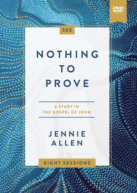 Nothing to Prove Video Study (DVD)