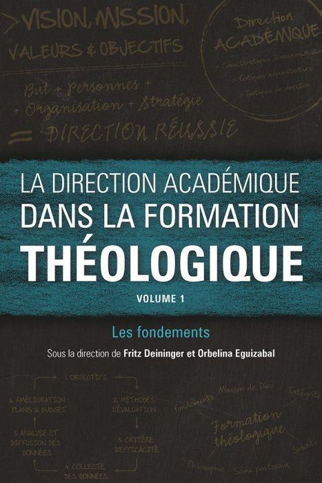 La Direction Académique Dans La Formation Théologique (Paperback)