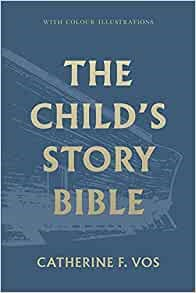 The Child's Story Bible (Hard Cover)
