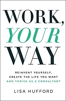 Work, Your Way (Paperback)