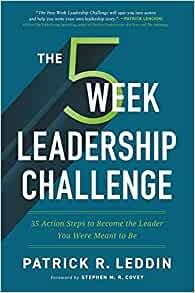 The Five-Week Leadership Challenge (Hard Cover)