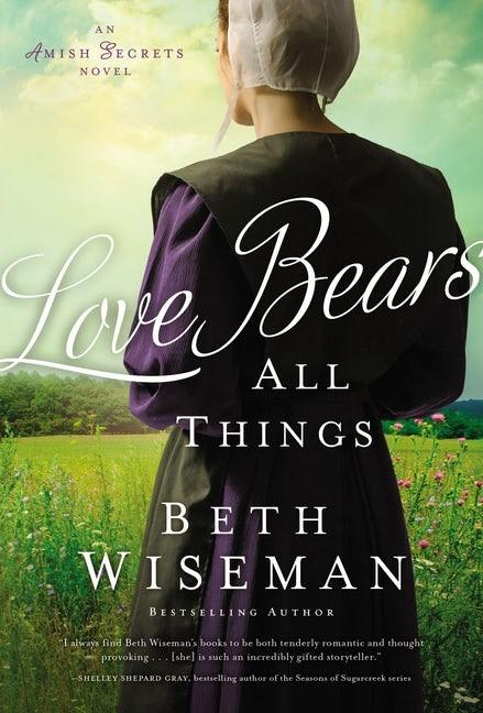 Love Bears All Things (Paperback)
