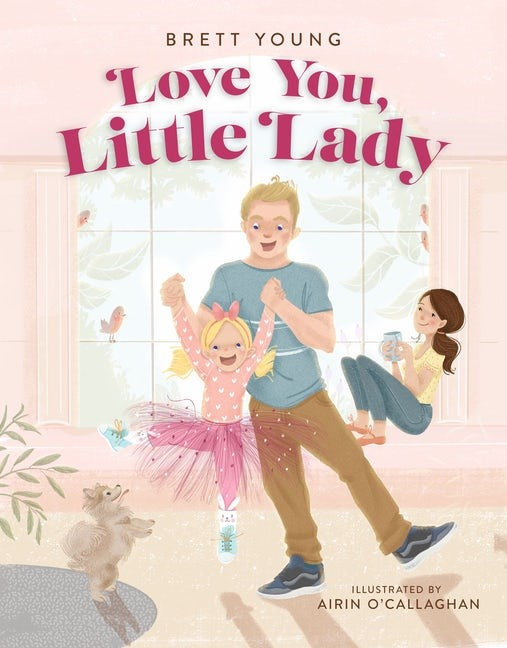 Love You, Little Lady (Hard Cover)