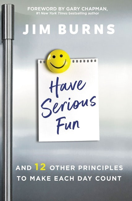 Have Serious Fun (Paperback)