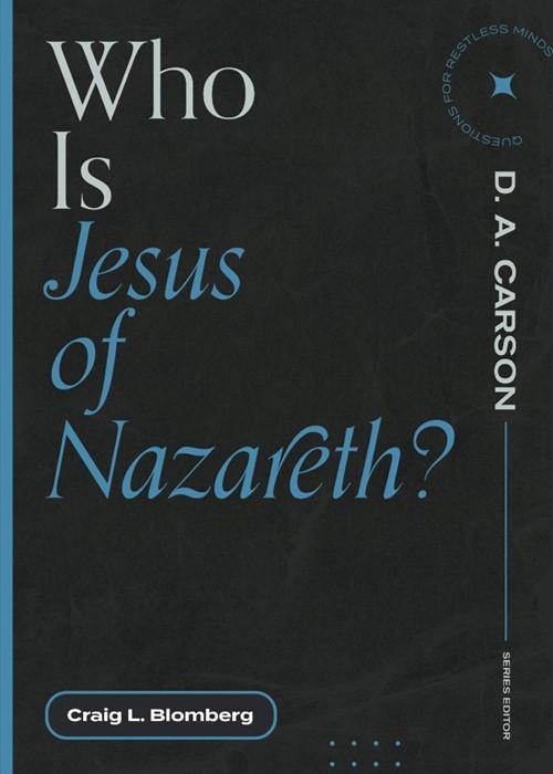 Who Is Jesus of Nazareth? (Paperback)