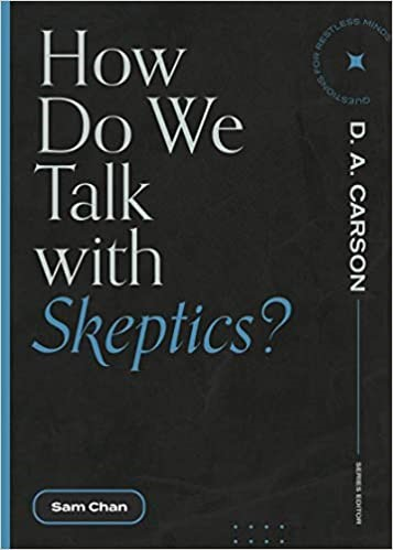 How Do We Talk with Skeptics? (Paperback)