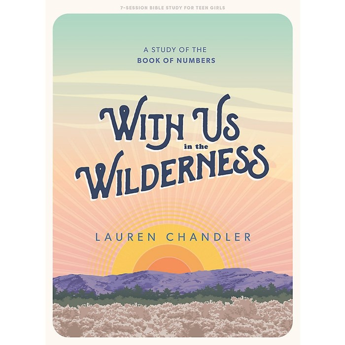 With Us In the Wilderness Teen Girls' Bible Study Book (Paperback)