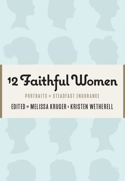 12 Faithful Women (Paperback)