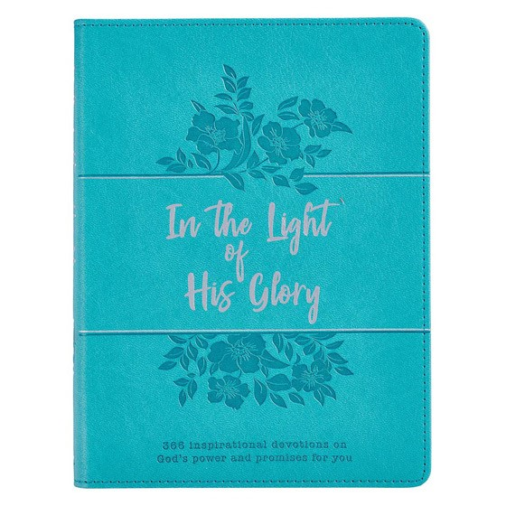 In the Light of His Glory (Imitation Leather)