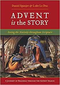 Advent is the Story (Paperback)