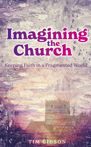 Imagining the Church (Paperback)