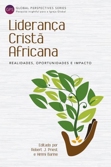 Liderança Cristã Africana (Paperback)
