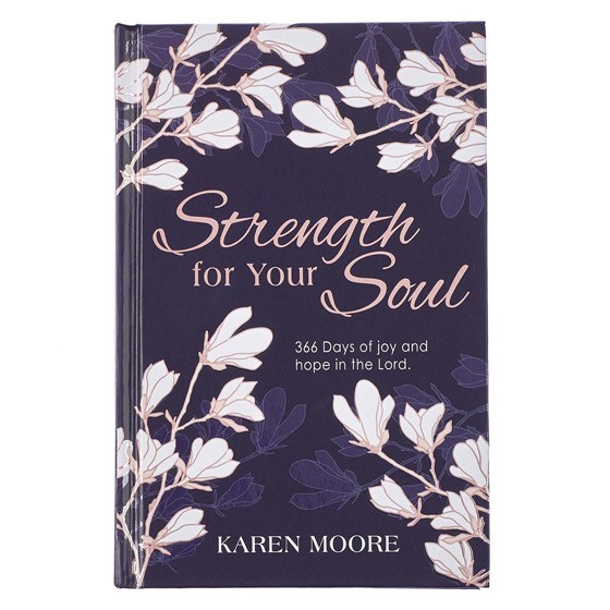 Strength for Your Soul (Hard Cover)