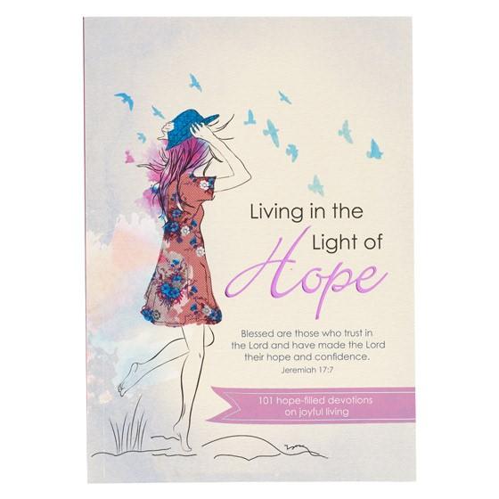 Living in the Light of Hope (Paperback)