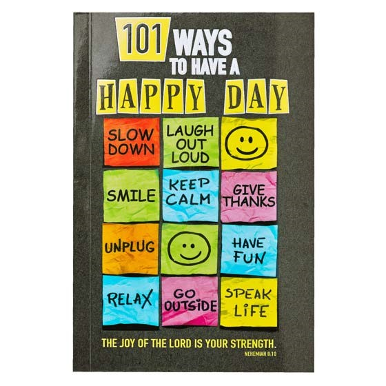 101 Ways to Have a Happy Day (Paperback)