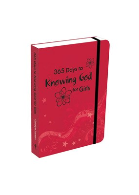 365 Days to Knowing God for Girls (Paperback)