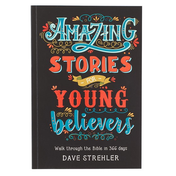 Amazing Stories for Young Believers (Paperback)