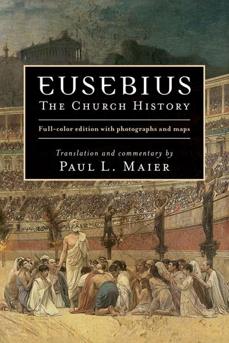 Eusebius: The Church History (Hard Cover)