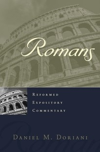Reformed Expository Commentary: Romans (Hard Cover)