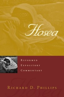 Reformed Expository Commentary: Hosea (Hard Cover)