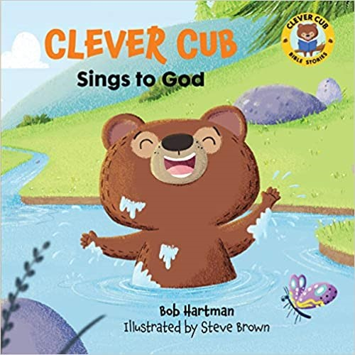 Clever Cub Sings to God (Paperback)