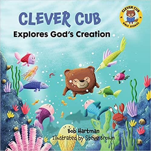 Clever Cub Explores God's Creation (Paperback)
