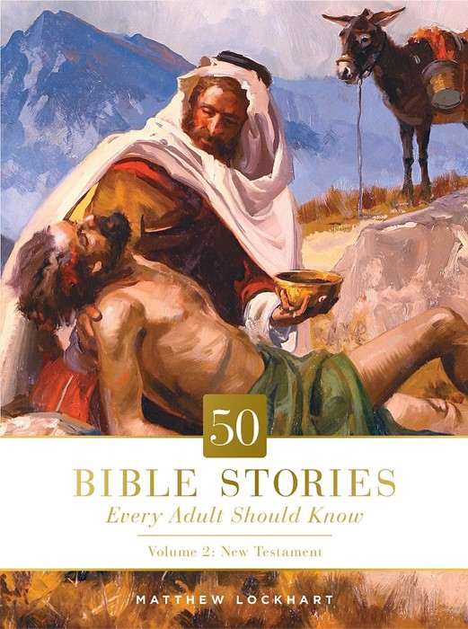 50 Bible Stories Every Adult Should Know, Volume 2 (Hard Cover)