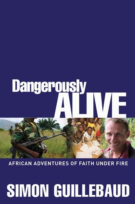 Dangerously Alive (Paperback)