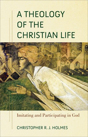 Theology of the Christian Life, A (Paperback)