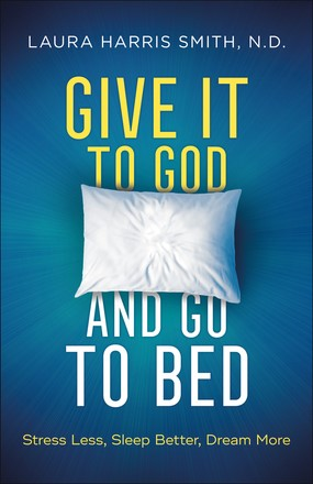 Give It to God and Go to Bed (Paperback)