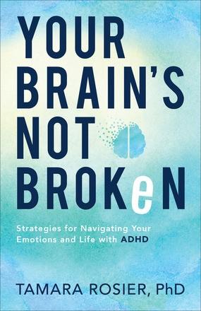 Your Brain's Not Broken (Paperback)