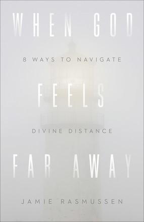 When God Feels Far Away (Paperback)