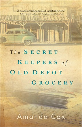 The Secret Keepers of Old Depot Grocery (Paperback)