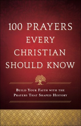 100 Prayers Every Christian Should Know (Paperback)