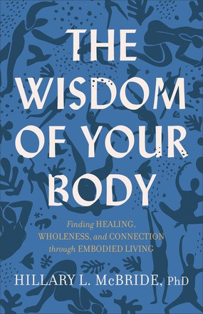 The Wisdom of Your Body (Paperback)