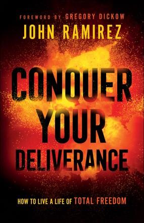 Conquer Your Deliverance (Paperback)