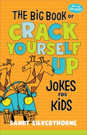 The Big Book of Crack Yourself Up Jokes for Kids (Paperback)